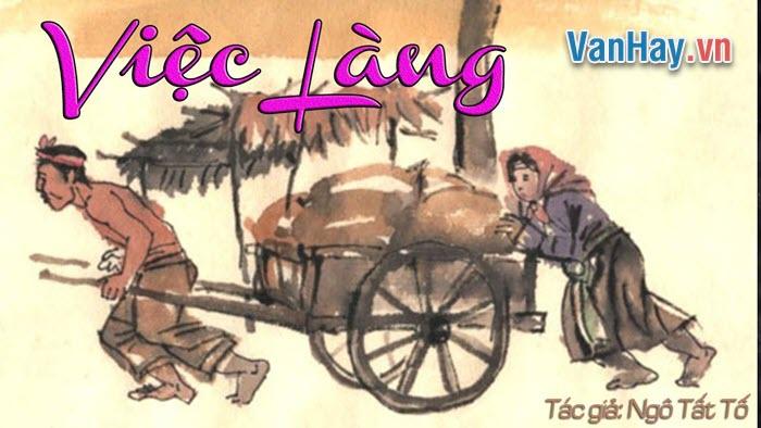 Phân tích đoạn trích Nghệ thuật băm thịt gà (trích Việc làng) của Ngô Tất Tố