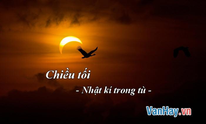 Phân tích bài thơ Mộ (Chiểu tối) trong Ngục trung nhật kí (Nhật kí trong tù) cùa Hồ Chí Minh
